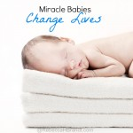 Miracle Babies Change Lives.jpg
