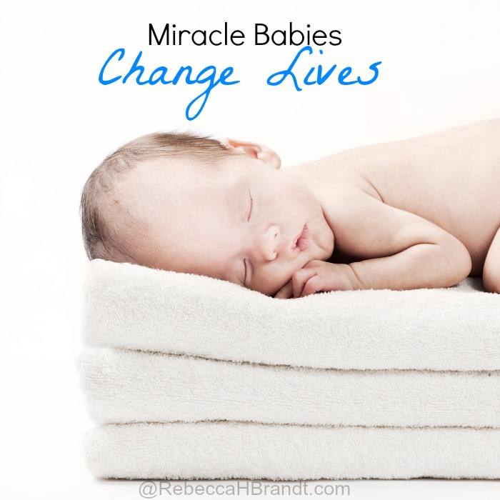 Miracle Babies Change Lives