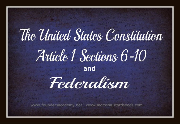 The US Constitution and Federalism — Mom's Mustard Seeds