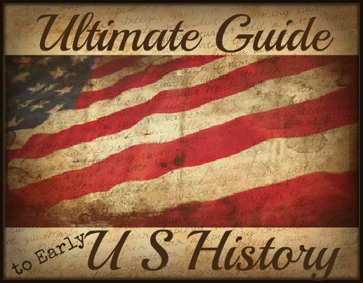 Ultimate Guide to Early US History Resources