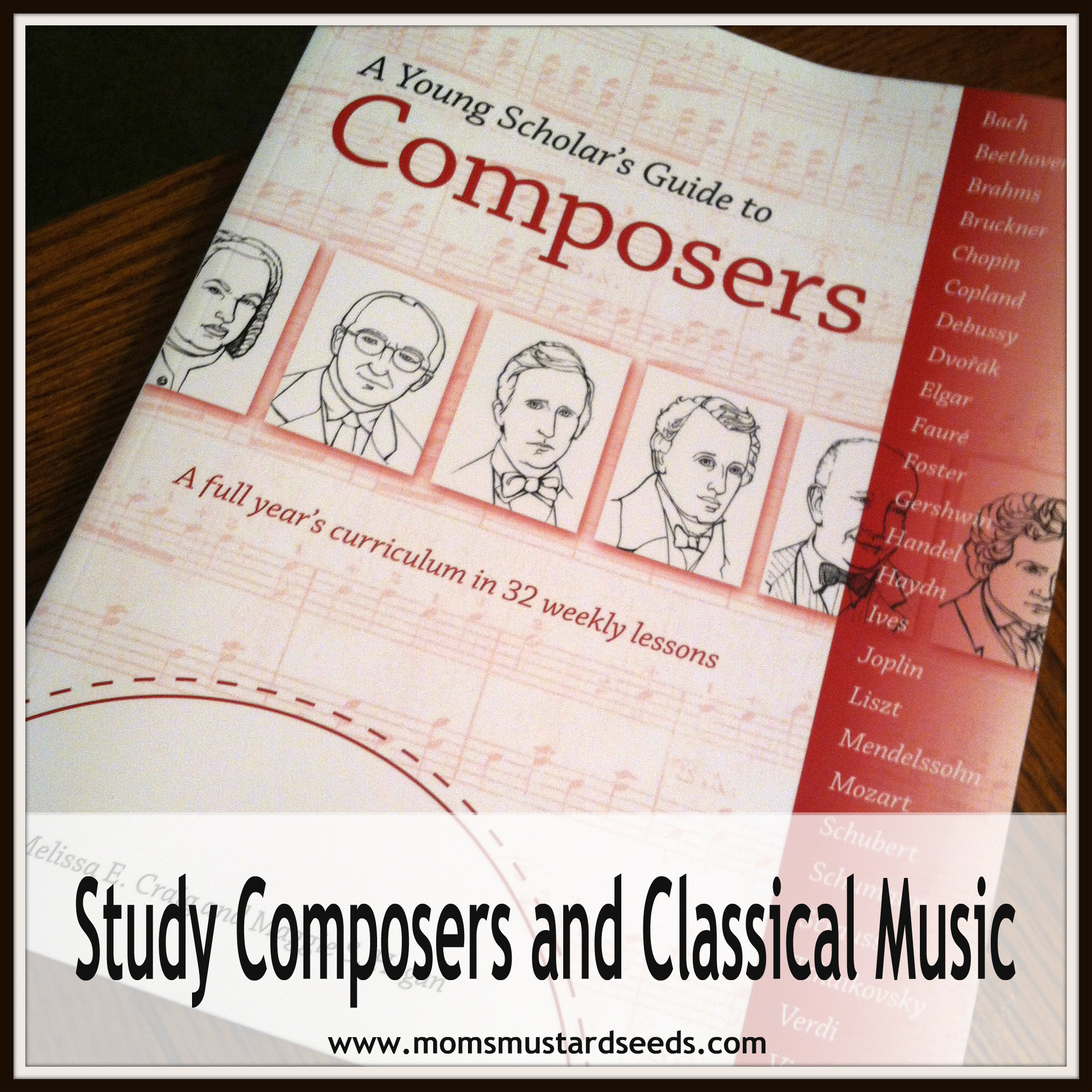 Composer and Classical Music Study For Kids