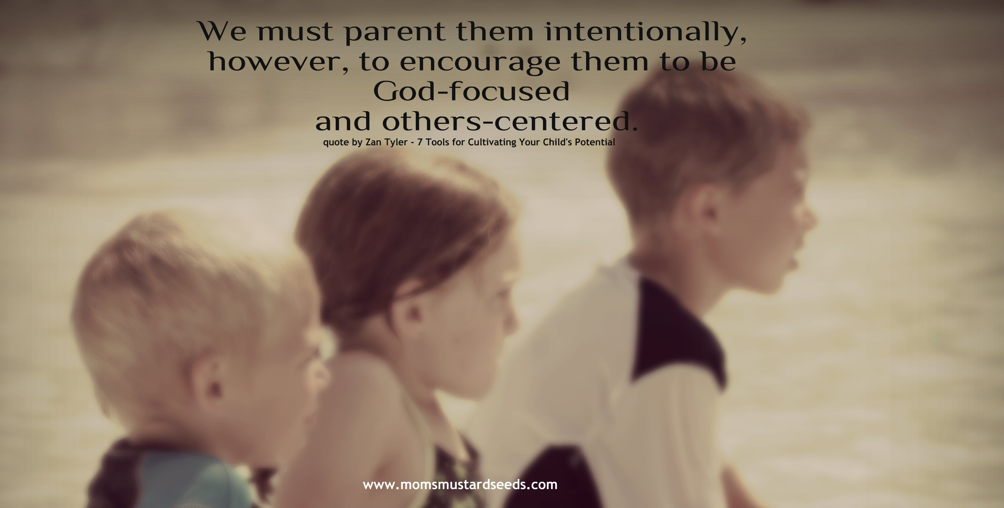Growing an Intimate Relationship with Your Children As You Parent with a Purpose