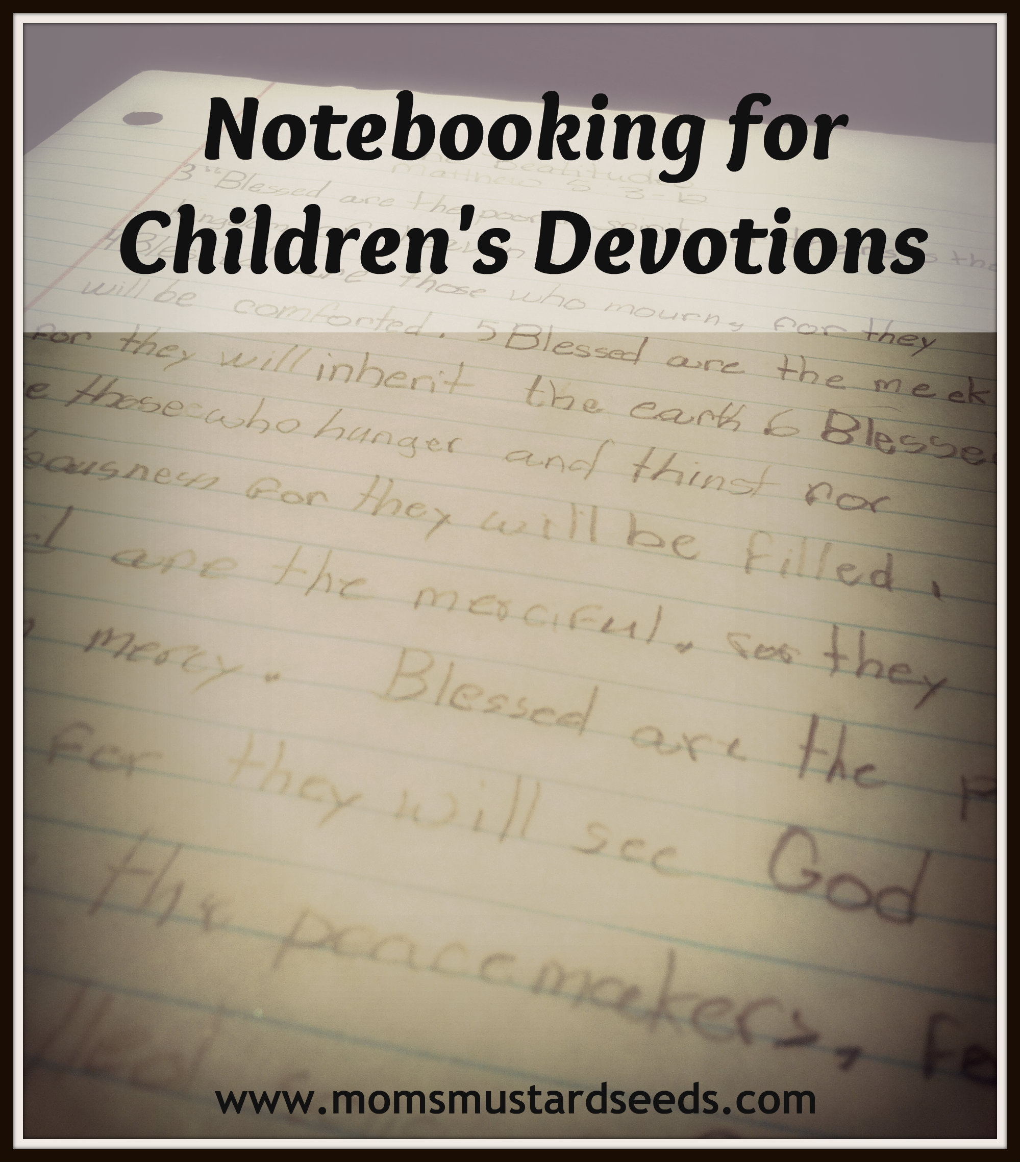 Notebooking for Children's Devotions