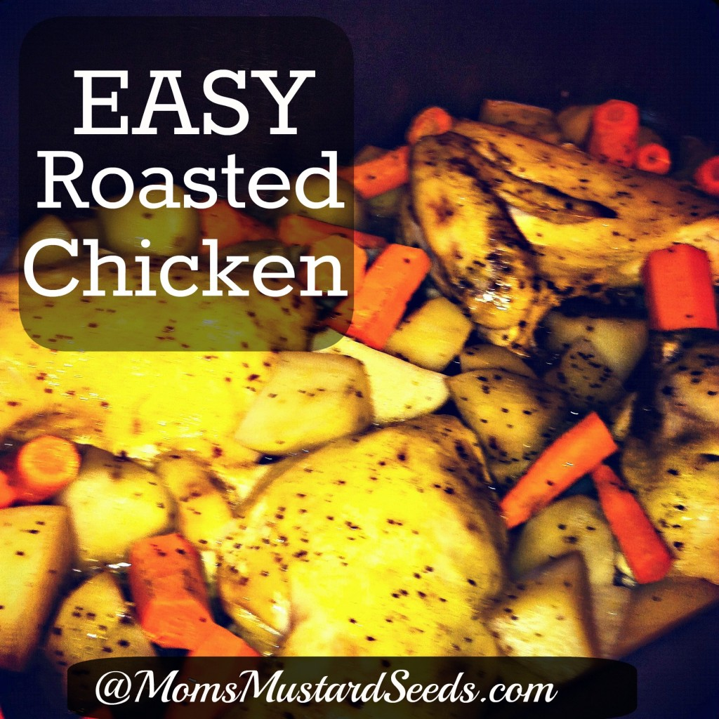 Easy Roasted Chicken Dish