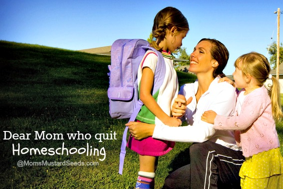 Dear Mom Who Quit Homeschooling