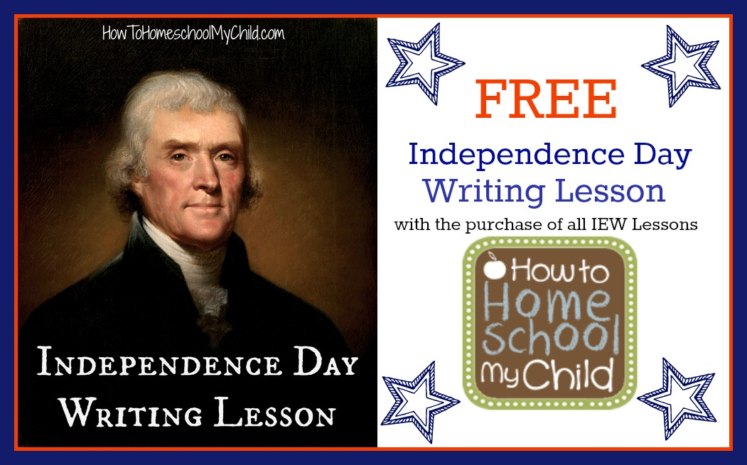 Free Independence Day Writing lessons from How to Homeschool My Child