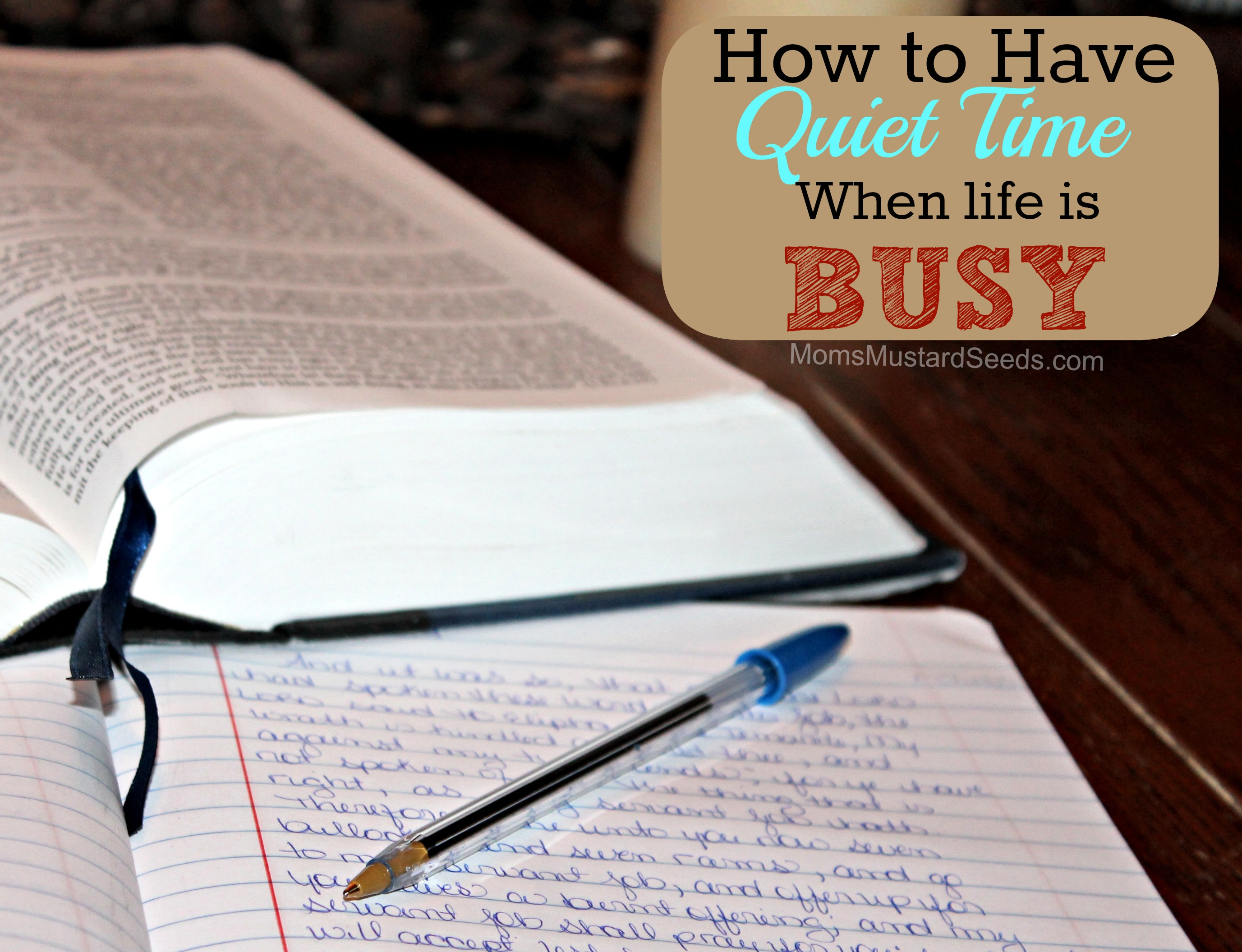 How To Have Quiet Time When Life Is Busy