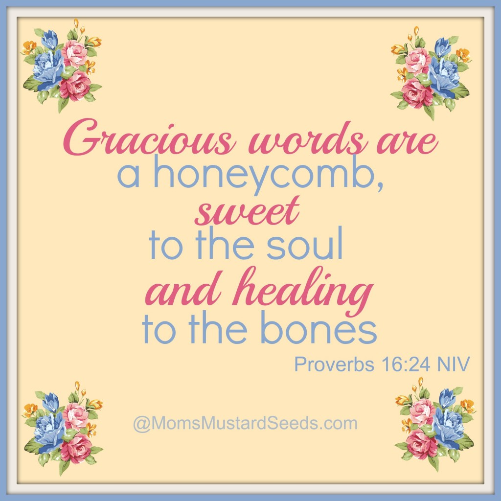 Words are Sweet and Healing