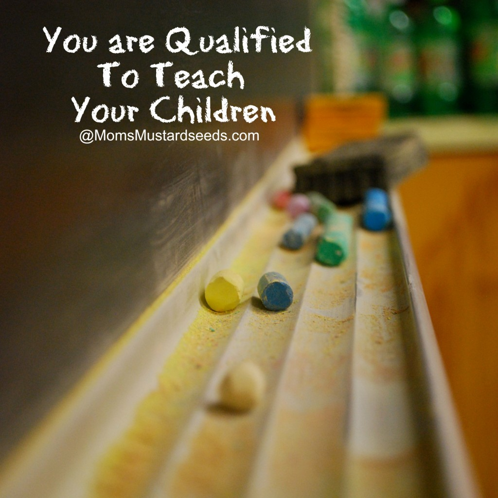 You Are Qualified to Teach Your Children