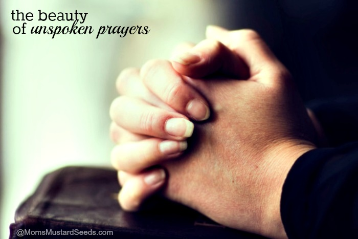 The beauty of unspoken prayers