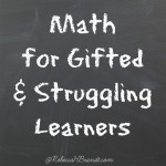 Math for Gifted and Struggling learners