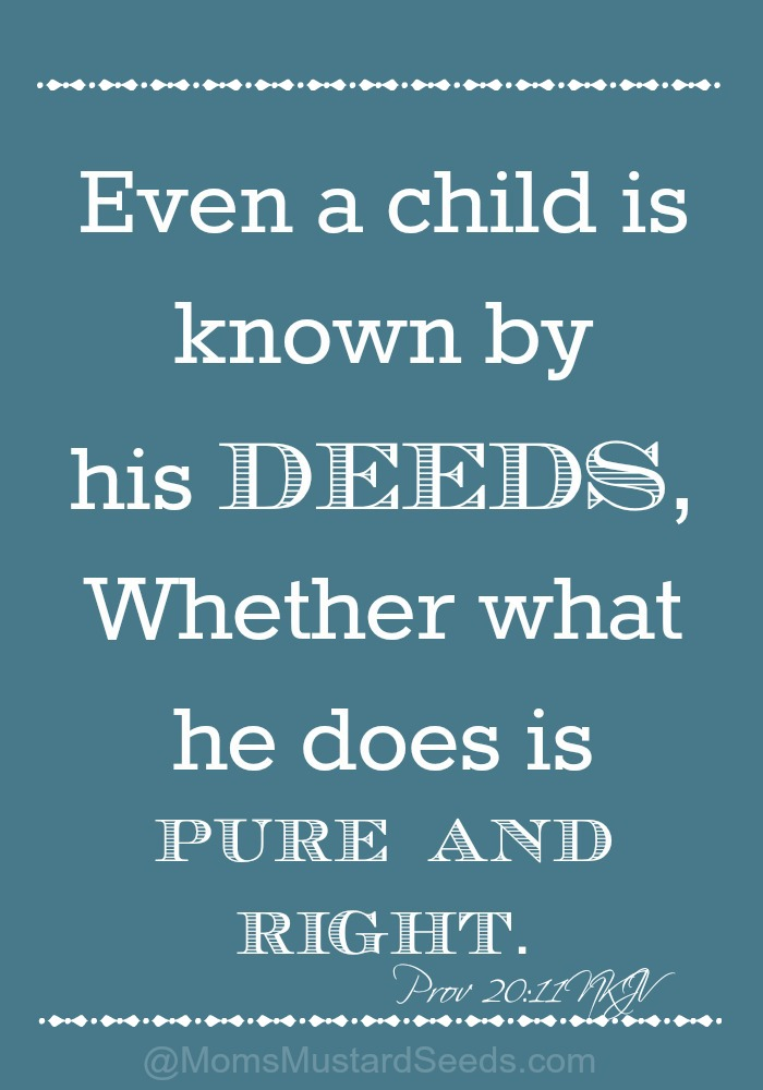 Even a child is know by his deeds