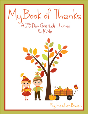 My Book of Thanks: a 25 Day Gratitude Journal for Kids