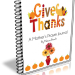 Give Thanks Prayer Journal - A Free Prayer Journal for any Mom to use to focus on God and give thanks during anytime of the year.