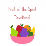 Fruit of the Spirit Devotional