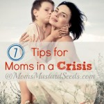 There are days when a Mom needs to know she is not alone - especially a Mom in a Crisis