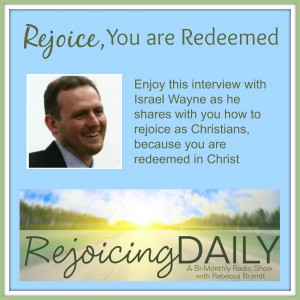 Rejoice, You are Redeemed
