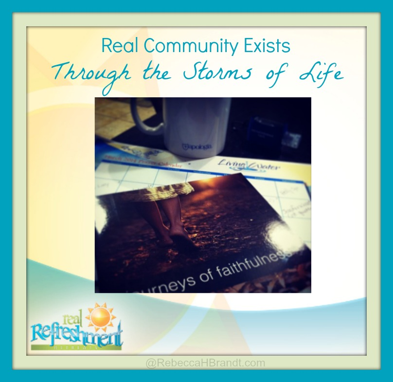 Community Exists Through The Storms of Life
