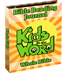 Kids in the Word Bible Reading  Journal Whole Bible