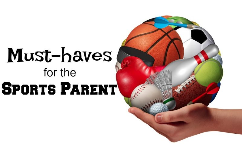 Must Haves for the Sports Family
